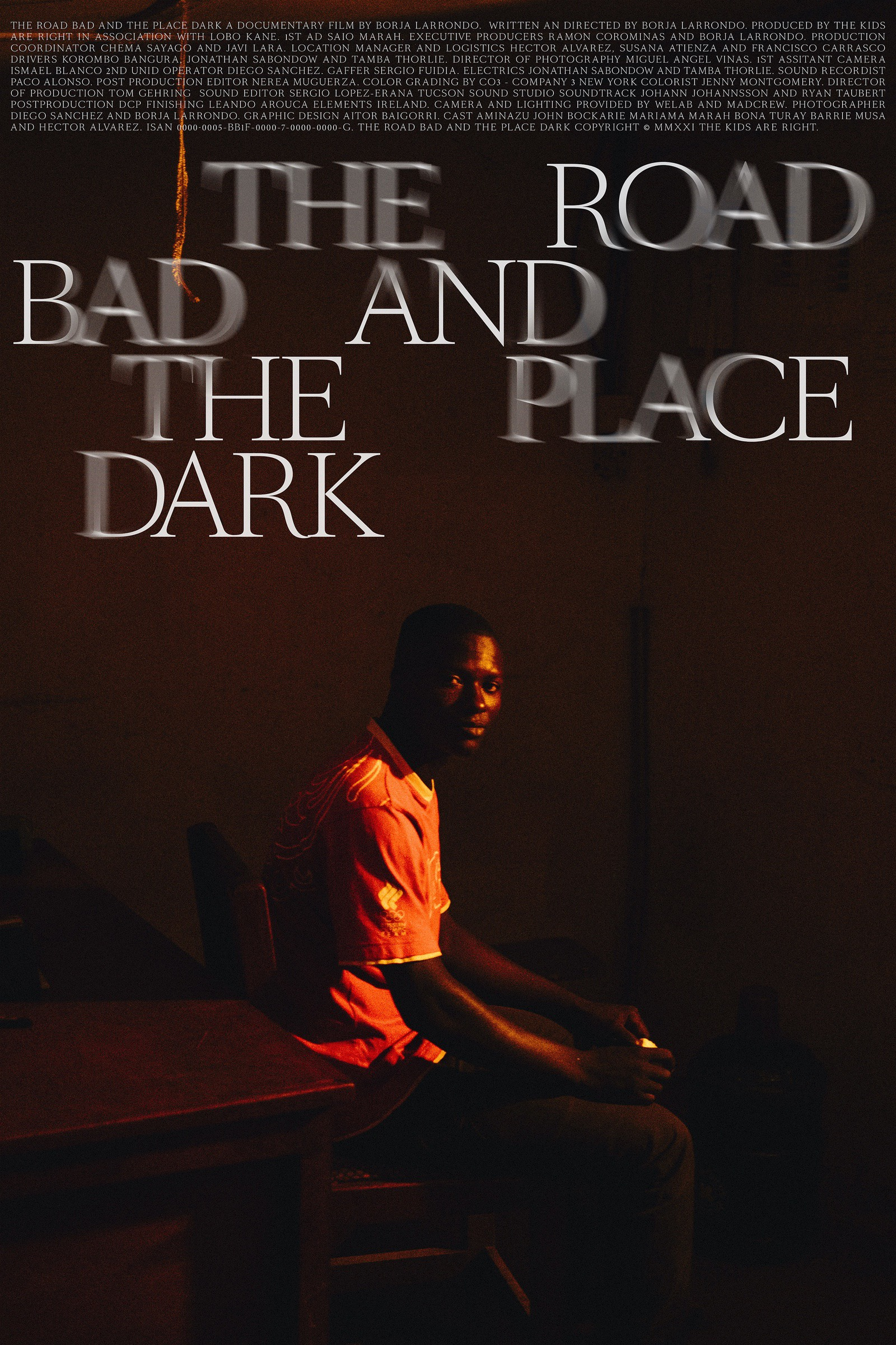 The road bad and the place dark
